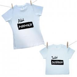 Rodinná sada (tričko s krátkym rukávom) Aká mamka taká dcérka