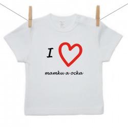 Tričko s krátkym rukávom I love mamku a ocka