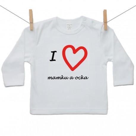 Tričko s dlhým rukávom I love mamka a ocko