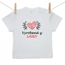 Tričko s krátkym rukávom Vyrobená z lásky