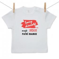 Tričko s krátkym rukávom Sorry dievčatá moje srdce patrí mamke