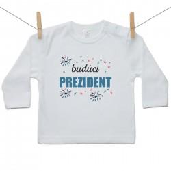 Tričko s dlhým rukávom Budúci prezident