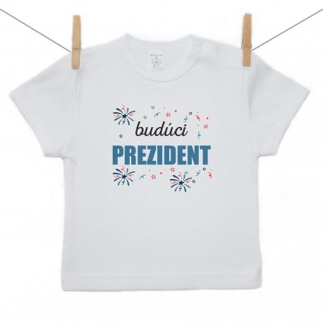 Tričko s krátkym rukávom Budúci prezident