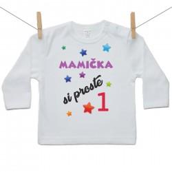 Tričko s dlhým rukávom Mamička si proste 1