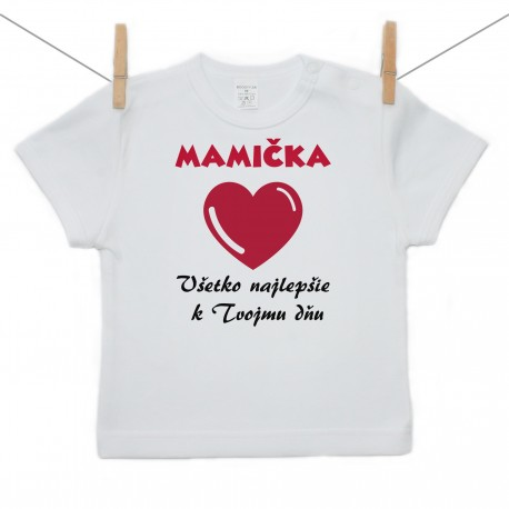 Tričko s krátkym rukávom Všetko najlepšie Mamička