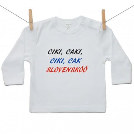 Tričko s dlhým rukávom Ciki, caki, ciki, cak