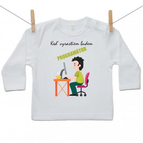 Tričko s dlhým rukávom Keď vyrastiem budem programátor