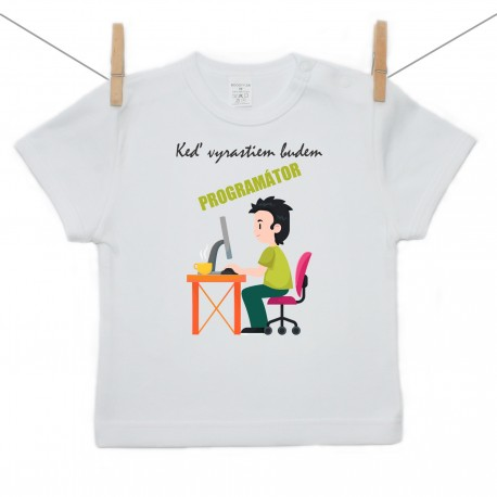 Tričko s krátkym rukávom Keď vyrastiem budem programátor