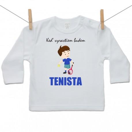 Tričko s dlhým rukávom Keď vyrastiem budem tenista