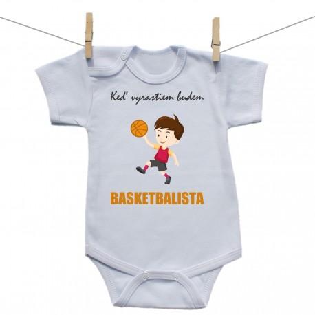 Body s krátkym rukávom Keď vyrastiem budem basketbalista