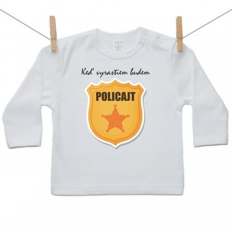 Tričko s dlhým rukávom Keď vyrastiem budem policajt
