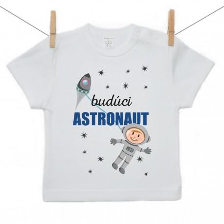 Tričko s krátkym rukávom Budúci astronaut