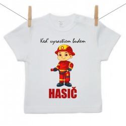 Tričko s krátkym rukávom Keď vyrastiem budem hasič