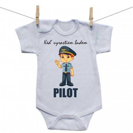 Body s krátkym rukávom Keď vyrastiem budem pilot