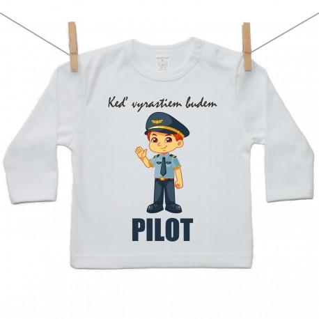 Tričko s dlhým rukávom Keď vyrastiem budem pilot