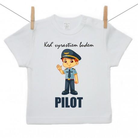 Tričko s krátkym rukávom Keď vyrastiem budem pilot