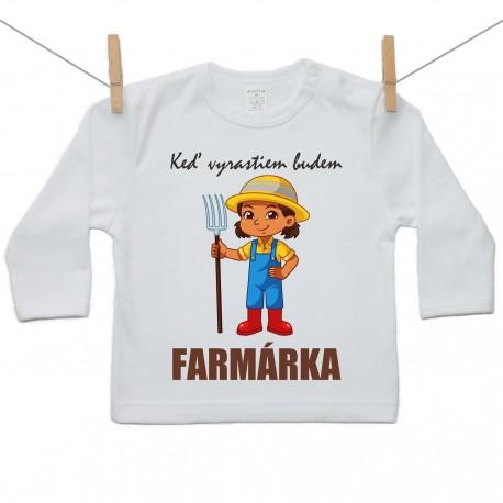 Tričko s dlhým rukávom Keď vyrastiem budem farmárka
