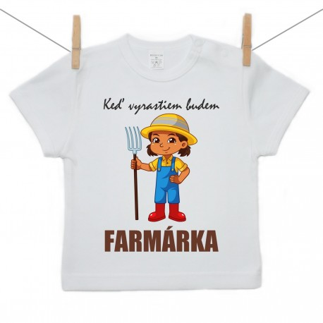 Tričko s krátkym rukávom Keď vyrastiem budem farmárka
