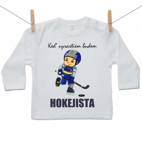 Tričko s dlhým rukávom Keď vyrastiem budem hokejista