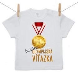 Tričko s krátkym rukávom Budúca olympijská víťazka