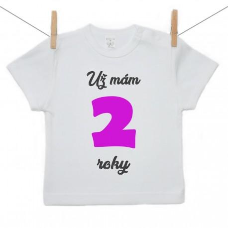 Tričko s krátkym rukávom Už mám 2 roky Dievča