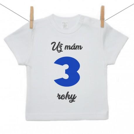 Tričko s krátkym rukávom Už mám 3 roky Chlapec