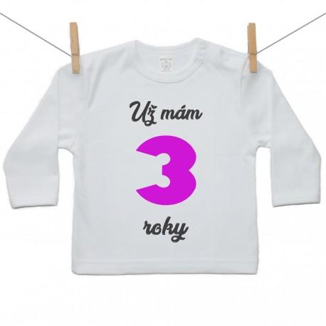 Tričko s dlhým rukávom Už mám 3 roky Dievča