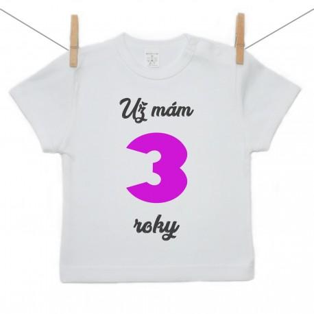 Tričko s krátkym rukávom Už mám 3 roky Dievča