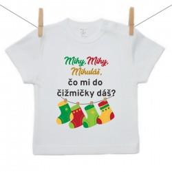 Tričko s krátkym rukávom Miky,Miky, Mikuláš, čo mi do  čižmičky dáš?