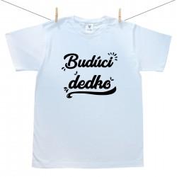 Pánske tričko s krátkym rukávom Budúci dedko