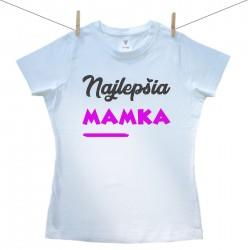 Dámske tričko s krátkym rukávom Najlepšia mamka