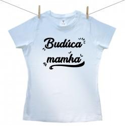 Dámske tričko s krátkym rukávom Budúca mamka