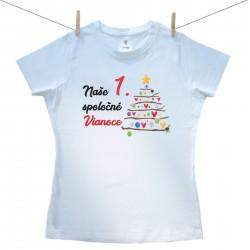 Dámske tričko s krátkym rukávom Naše 1. spoločné Vianoce