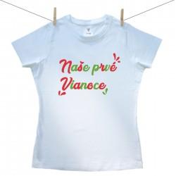Dámske tričko s krátkym rukávom Naše prvé Vianoce