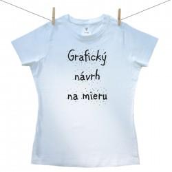 Dámske tričko s krátkym rukávom s vlastnou grafikou