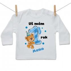 Tričko s dlhým rukávom Už mám 1 rok s Medvedíkom a menom dieťatka Chlapec