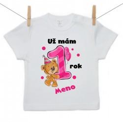 Tričko s krátkym rukávom Už mám 1 rok s Medvedíkom a menom dieťatka Dievča