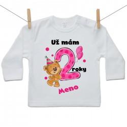 Tričko s dlhým rukávom Už mám 2 roky s Medvedíkom a menom dieťatka Dievča