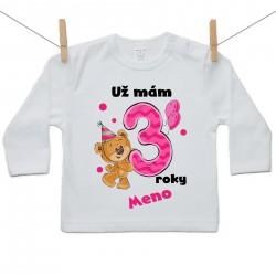Tričko s dlhým rukávom Už mám 3 roky s Medvedíkom a menom dieťatka Dievča