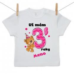 Tričko s krátkym rukávom Už mám 3 roky s Medvedíkom a menom dieťatka Dievča