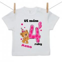 Tričko s krátkym rukávom Už mám 4 roky s Medvedíkom a menom dieťatka Dievča