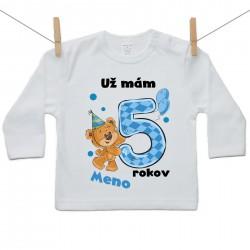 Tričko s dlhým rukávom Už mám 5 rokov s Medvedíkom a menom dieťatka Chlapec