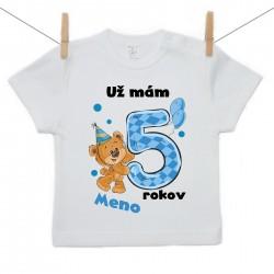 Tričko s krátkym rukávom Už mám 5 rokov s Medvedíkom a menom dieťatka Chlapec