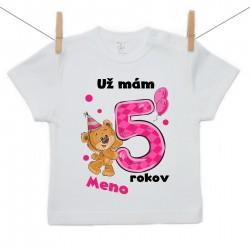 Tričko s krátkym rukávom Už mám 5 rokov s Medvedíkom a menom dieťatka Dievča