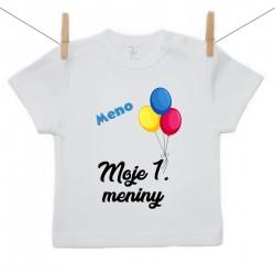 Tričko s krátkym rukávom Moje 1. meniny s menom dieťatka Chlapec
