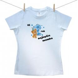 Dámske tričko s krátkym rukávom Už 1 rok najlepšia mamka chlapčeka