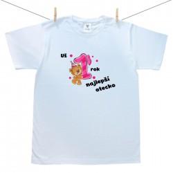 Pánske tričko s krátkym rukávom Už 1 rok najlepší otecko dievčatka