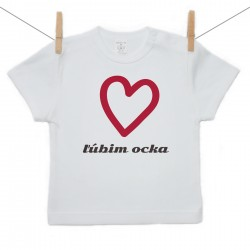 Tričko s krátkym rukávom Ľúbim ocka