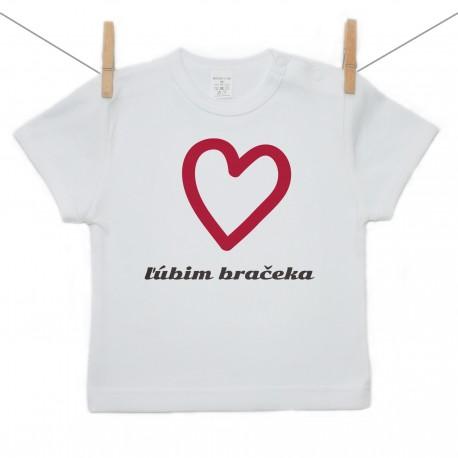 Tričko s krátkym rukávom Ľúbim bračeka