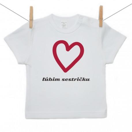 Tričko s krátkym rukávom Ľúbim sestričku
